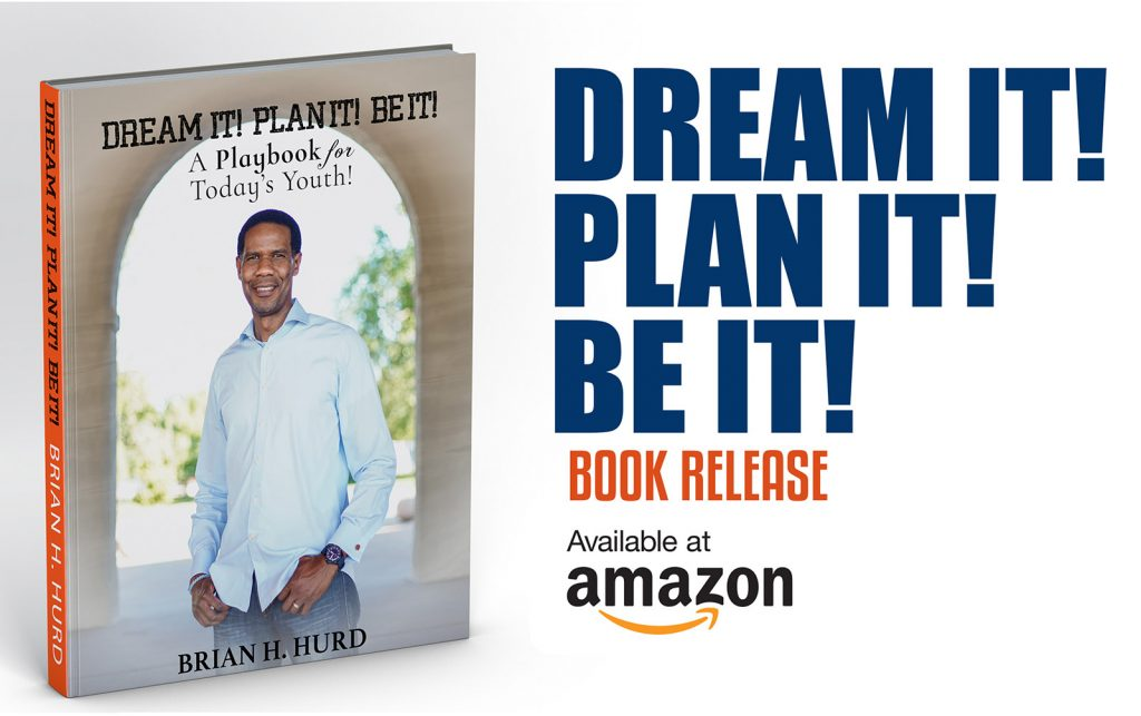 Dream it! Plan it! Be it!